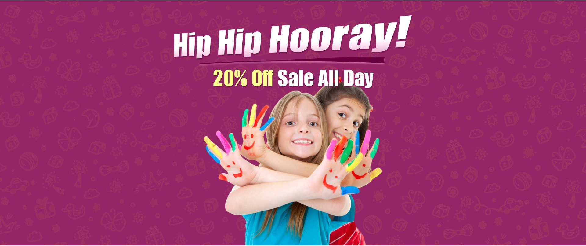 Hip Hip Hooray 20% Off Sale All Day